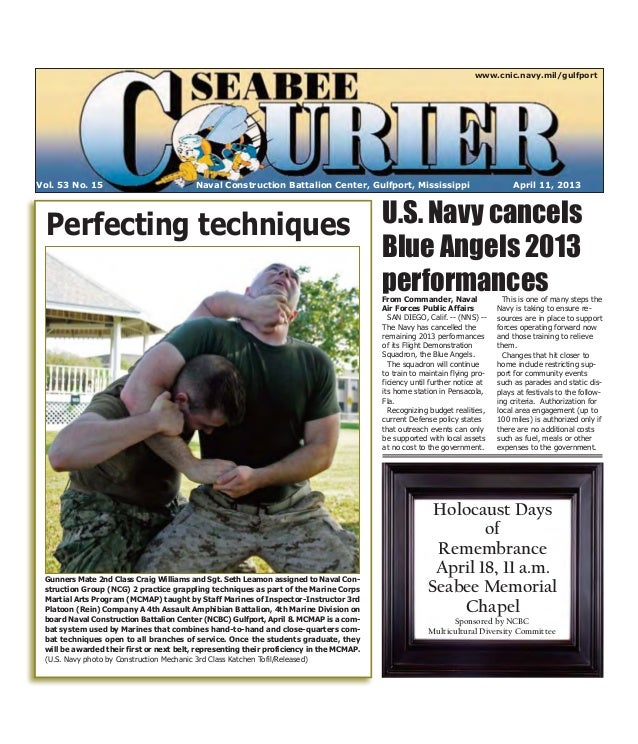 www.cnic.navy.mil/gulfportVol. 53 No. 15                            Naval Construction Battalion Center, Gulfport, Mississ...