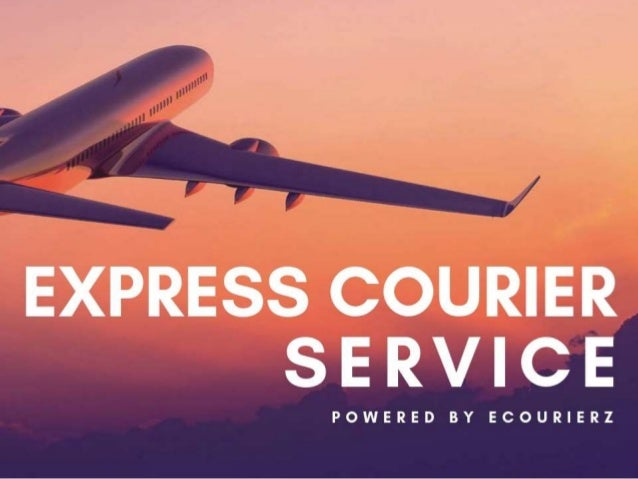 What is Express Courier Service and how it works ?