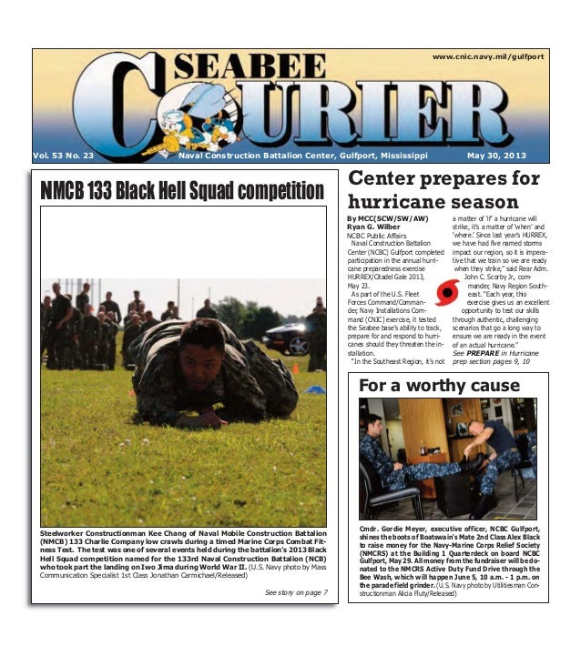 Naval Construction BattalionCenter (NCBC) Gulfport completedparticipation in the annual hurri-cane preparedness exerciseHU...