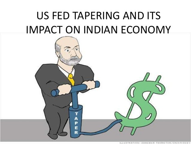 US FED TAPERING AND ITS IMPACT ON INDIAN ECONOMY