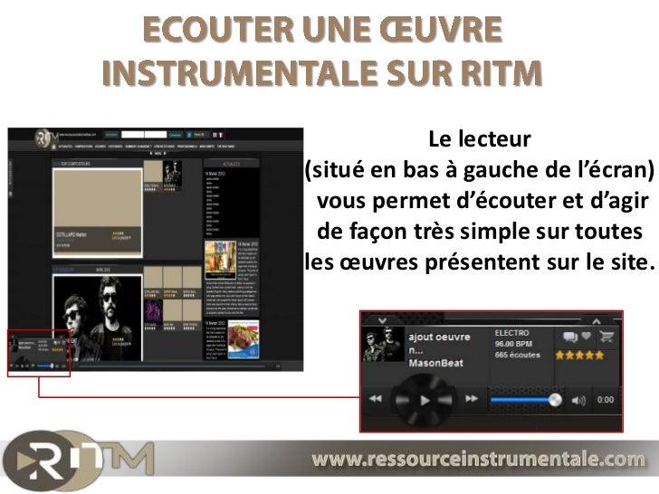 Le lecteur(situé en bas à gauche de l'écran) vous permet d'écouter et d'agir de façon très simple sur toutesles œuvres pré...