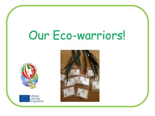 Our Eco-warriors!