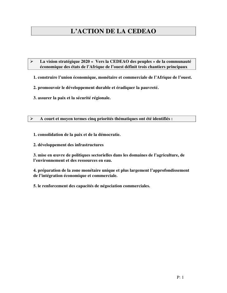 L'ACTION DE LA CEDEAO       La vision stratégique 2020 « Vers la CEDEAO des peuples » de la communauté    économique des é...