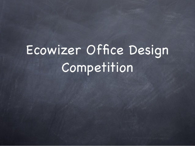 Ecowizer Office Design Competition