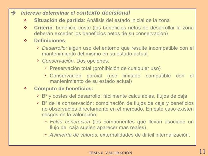 <ul><li>   Interesa determinar el c ontexto decisional </li></ul><ul><ul><li>Situación de partida :  Análisis del estado ...