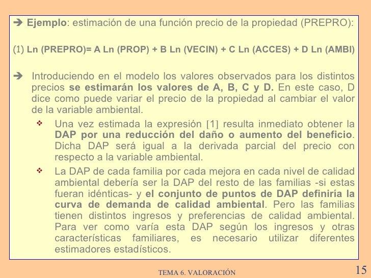 <ul><li>   Ejemplo :  estimación de una función precio de la propiedad (PREPRO) : </li></ul><ul><li>(1)  Ln (PREPRO)= A L...
