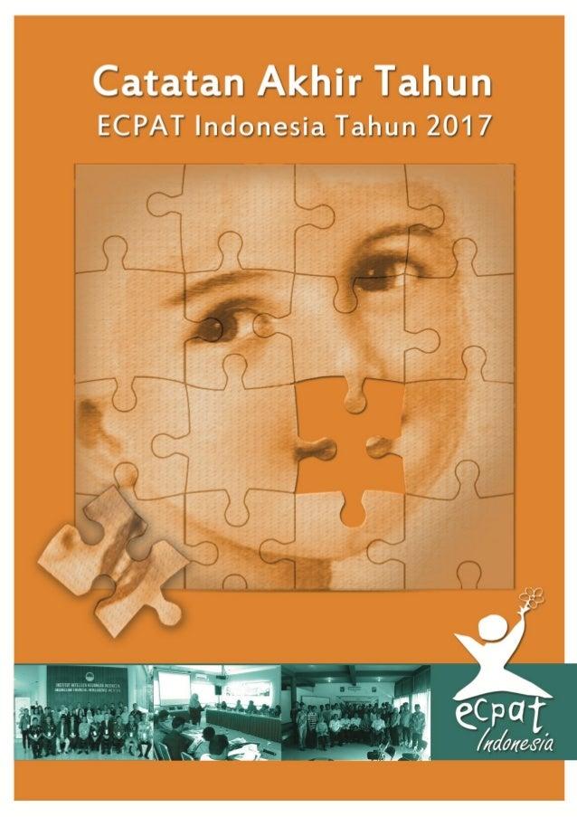 Catatan Akhir Tahun Ecpat Indonesia Tahun 2017