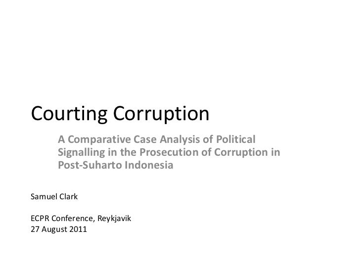 Courting Corruption      A Comparative Case Analysis of Political      Signalling in the Prosecution of Corruption in     ...