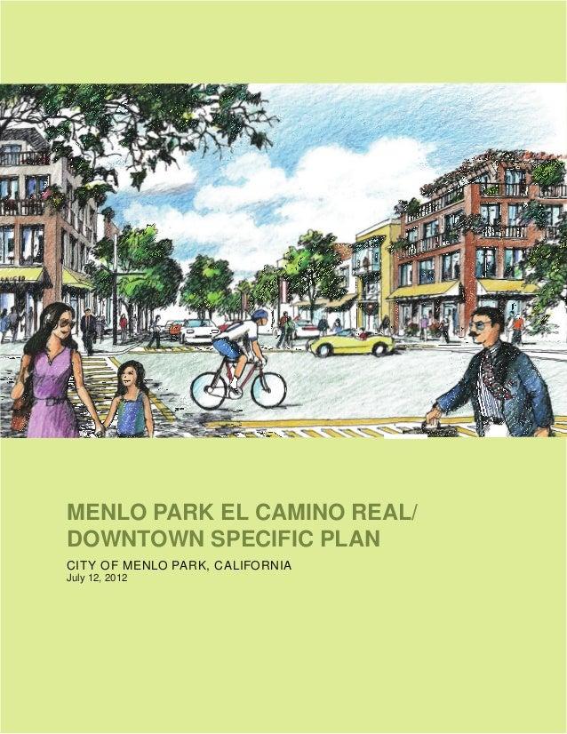 MENLO PARK EL CAMINO REAL/DOWNTOWN SPECIFIC PLANCITY OF MENLO PARK, CALIFORNIAJuly 12, 2012
