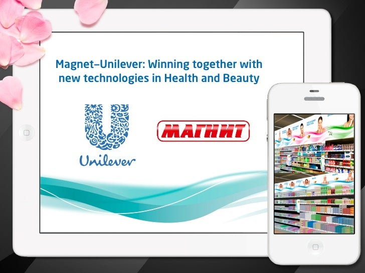 Magnet—Unilever: Winning together withnew technologies in Health and Beauty