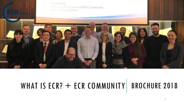 WHAT IS ECR? + ECR COMMUNITY BROCHURE 2018 1