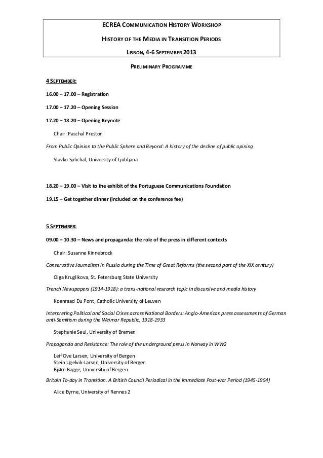 ECREA COMMUNICATION HISTORY WORKSHOP HISTORY OF THE MEDIA IN TRANSITION PERIODS LISBON, 4-6 SEPTEMBER 2013 PRELIMINARY PRO...