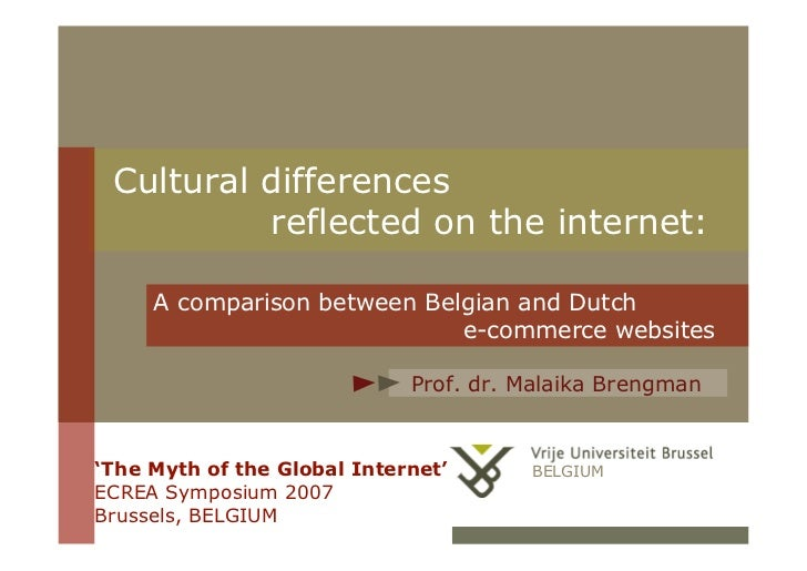 Cultural differences           reflected on the internet:       A comparison between Belgian and Dutch                    ...