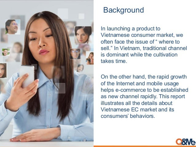 """Background In launching a product to Vietnamese consumer market, we often face the issue of """" where to sell."""" In Vietnam, ..."""