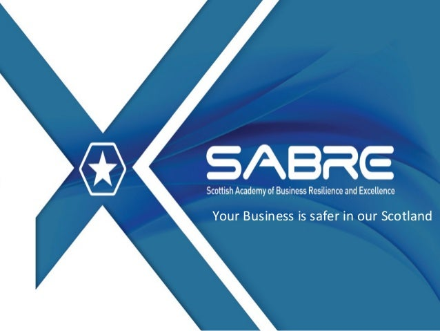 Your Business is safer in our Scotland