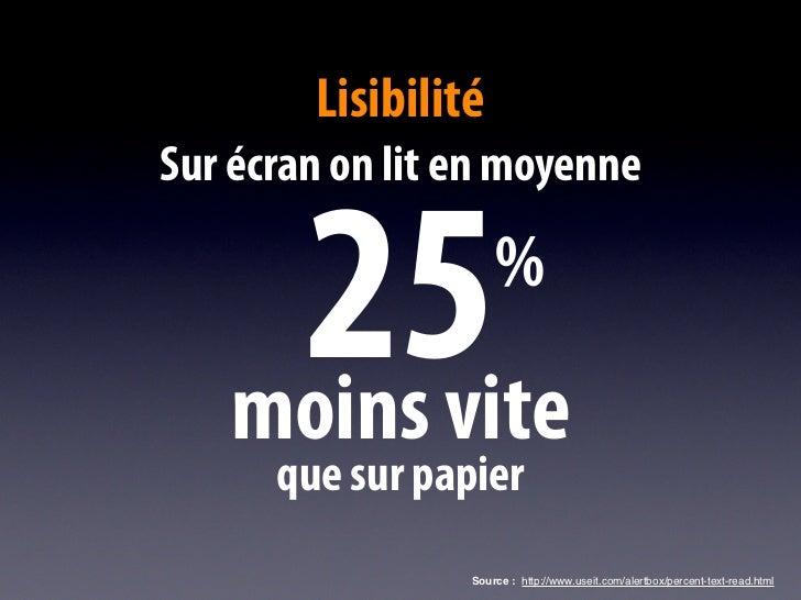 Source : http://www.useit.com/alertbox/percent-text-read.html