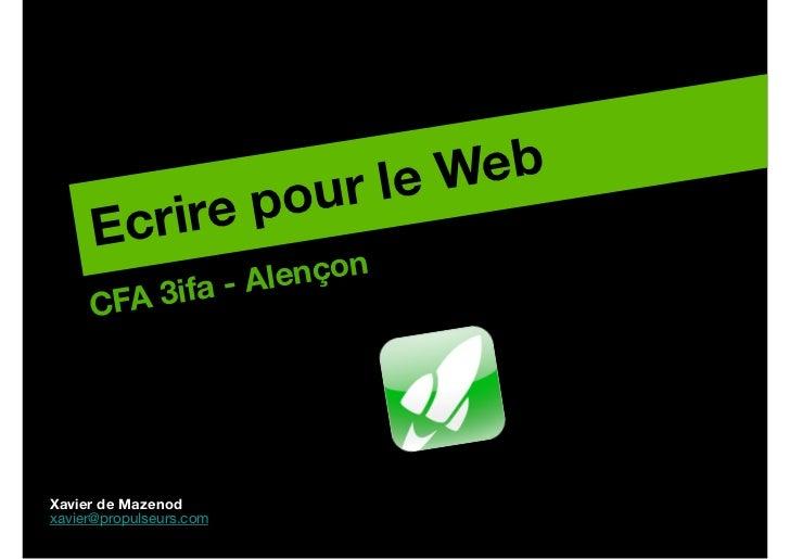 le Web!           re p           our      Ecri             a - Ale nçon!     C FA 3ifXavier de Mazenod!xavier@propulseurs....