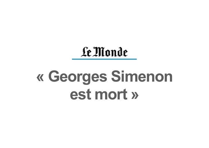 « Georges Simenon    est mort »