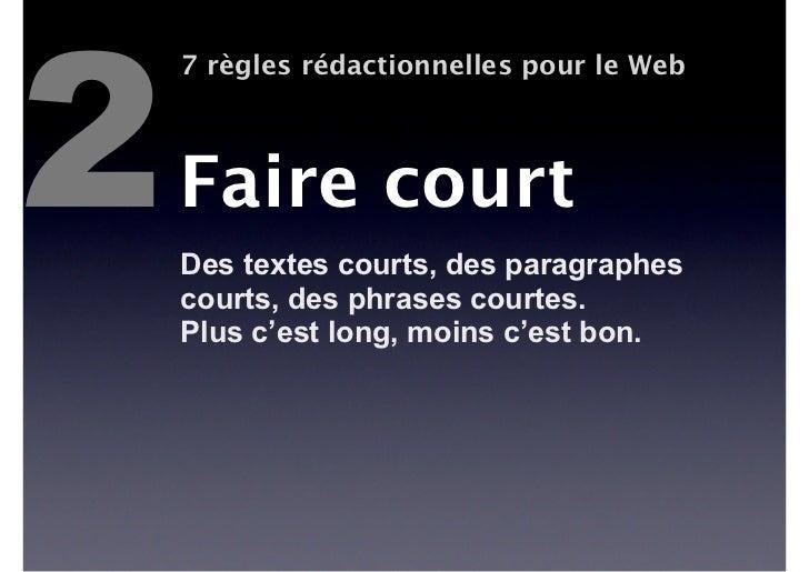 7    7 règles rédactionnelles pour le WebSavoir s'affranchirdes règlesParce qu'un objectif de communicationspécifique peut...
