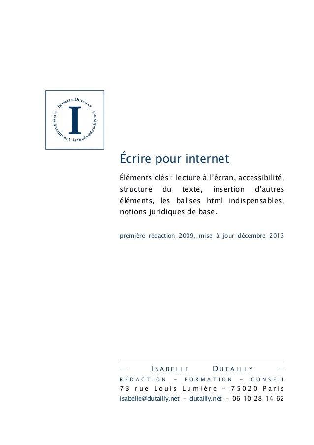 Écrire pour internet Éléments clés : lecture à l'écran, accessibilité, structure  du  texte,  insertion  d'autres  élément...