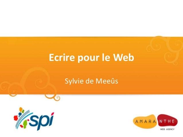 Ecrire pour le Web Sylvie de Meeûs