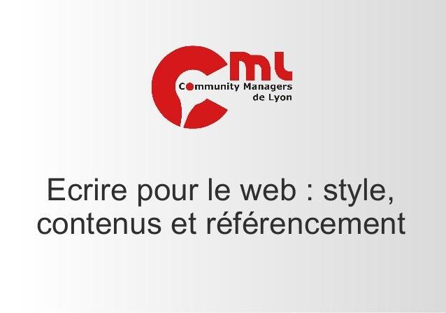Ecrire pour le web : style, contenus et référencement