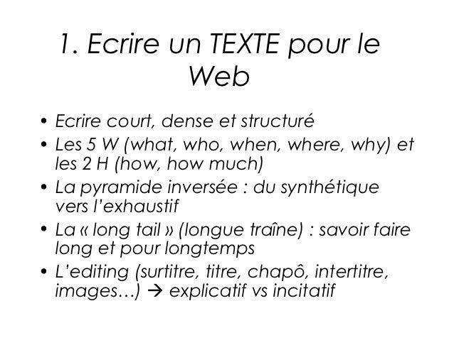 Ecrire pour le web v3 cfj2012 Slide 3