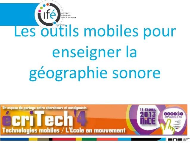 Les outils mobiles pour enseigner la géographie sonore