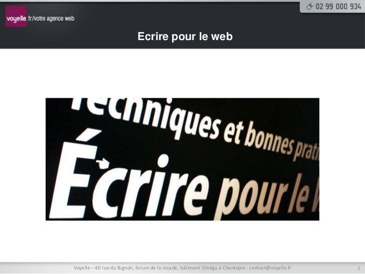 Ecrire pour le webVoyelle – 40 rue du Bignon, forum de la rocade, bâtiment Oméga à Chantepie - contact@voyelle.fr   1