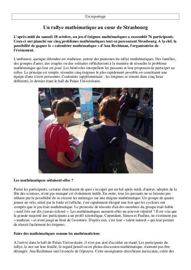 Un reportage Un rallye mathématique au cœur de Strasbourg L'après-midi du samedi 18 octobre, un jeu d'énigmes mathématique...