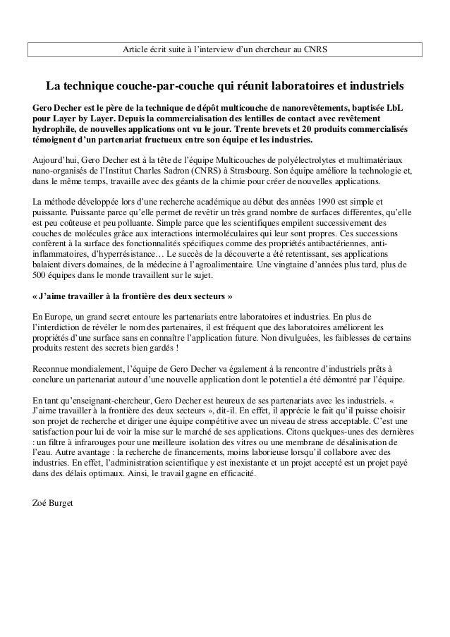 Article écrit suite à l'interview d'un chercheur au CNRS La technique couche-par-couche qui réunit laboratoires et industr...