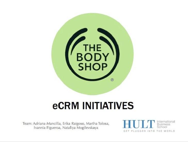 The Body Shop - eCRM Initiatives
