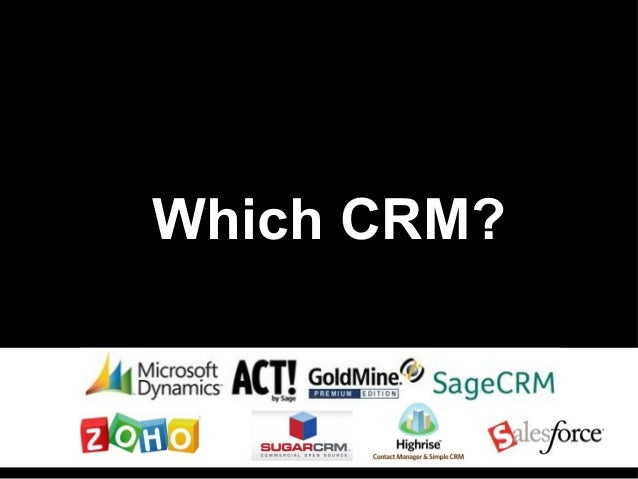 Which CRM?