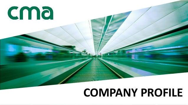 www.cma.se COMPANYPROFILE