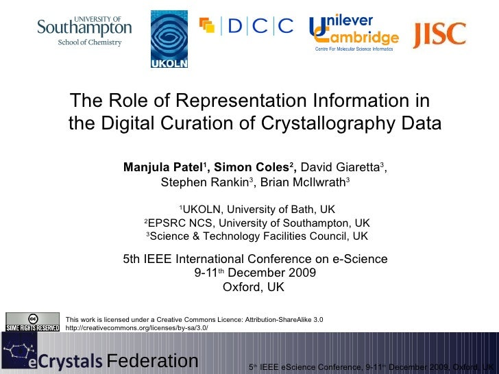 5th IEEE International Conference on e-Science 9-11 th  December 2009 Oxford, UK  Manjula Patel 1 , Simon Coles 2 ,  David...