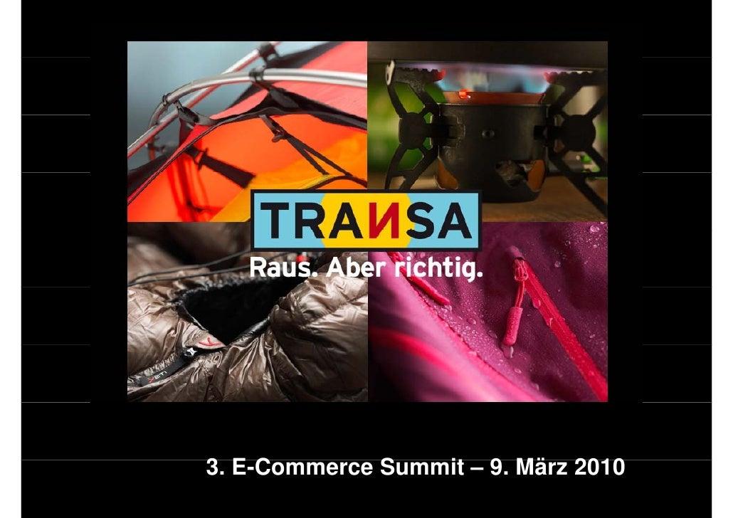 3. E-Commerce S 3 EC          Summit – 9 Mä 2010                   it 9. März