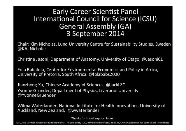 Early  Career  Scien-st  Panel  Interna-onal  Council  for  Science  (ICSU)  General  Assembly  (GA)  3  September  2014  ...