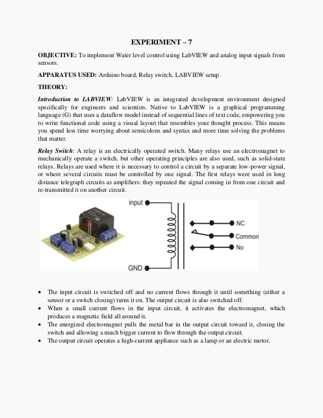 EXPERIMENT – 7 OBJECTIVE: To implement Water level control using LabVIEW and analog input signals from sensors. APPARATUS ...