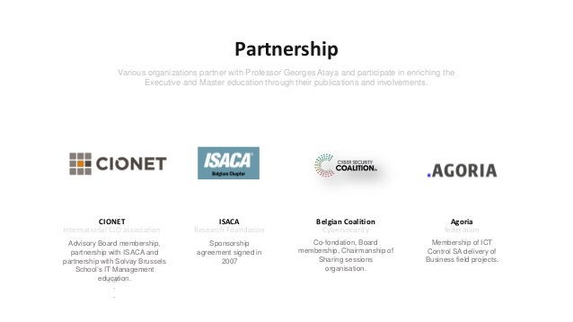 CIONET International CIO association Advisory Board membership, partnership with ISACA and partnership with Solvay Brussel...