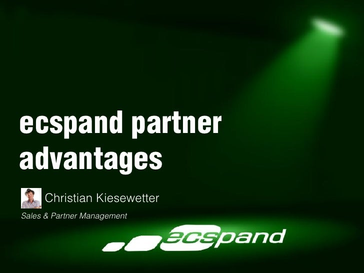 ecspand partneradvantages     Christian KiesewetterSales & Partner Management