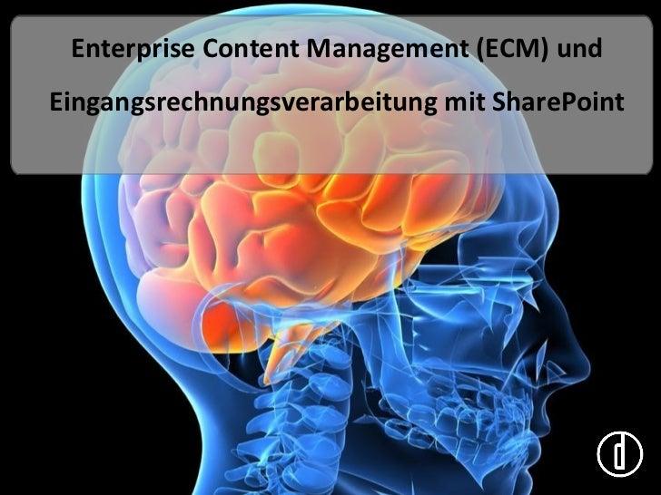 Enterprise Content Management (ECM) undEingangsrechnungsverarbeitung mit SharePoint