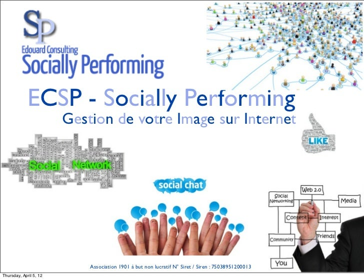 ECSP - Socially Performing                        Gestion de votre Image sur Internet                            Associati...
