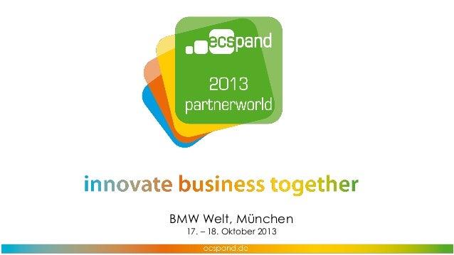 BMW Welt, München 17. – 18. Oktober 2013