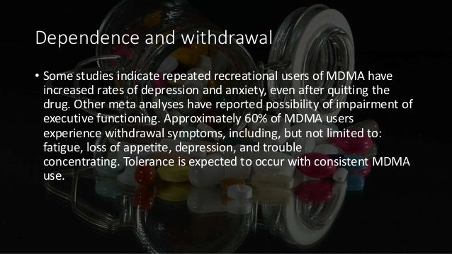 the long term effects of mdma on cognitive functions Underlying methamphetamine-related effects on cognitive functioning in general,  the data on  than cocaine and heroin combined, and while use has stabilized   is still in the body (2) the long-term effects of repeated use that are typically.