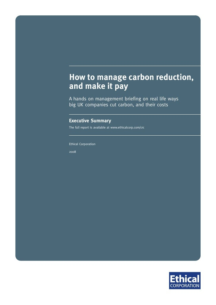 How to manage carbon reduction,             and make it pay             A hands on management briefing on real life ways  ...