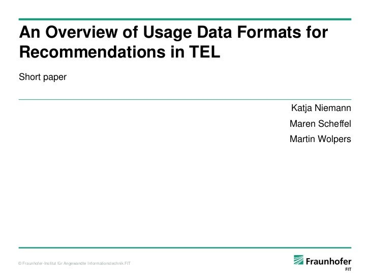 An Overview of Usage Data Formats forRecommendations in TELShort paper                                                    ...