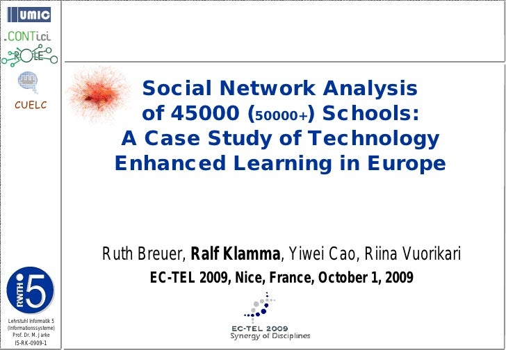 Social Network Analysis    CUELC                             of 45000 (50000+) Schools:                           A Case S...