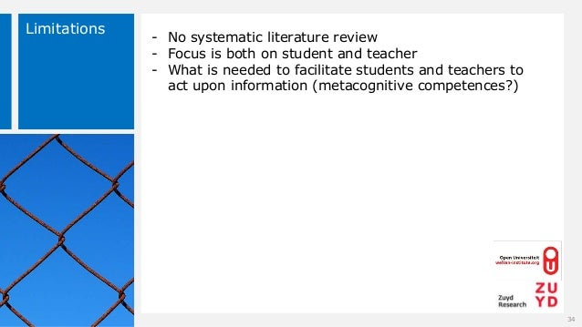 Limitations 34 - No systematic literature review - Focus is both on student and teacher - What is needed to facilitate stu...