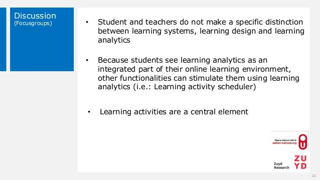 Discussion (Focusgroups) 21 • Student and teachers do not make a specific distinction between learning systems, learning d...