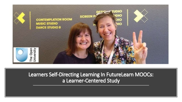 Learners Self-Directing Learning In FutureLearn MOOCs: a Learner-Centered Study